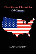 The Obama Chronicles of Change