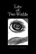 Life of Two Worlds