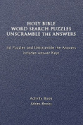 Holy Bible Word Search Puzzles Unscramble the Answers