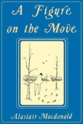 A Figure on the Move