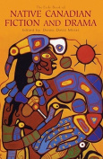 The Exile Book of Native Canadian Fiction and Drama