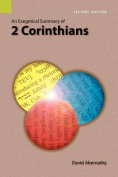 An Exegetical Summary of 2 Corinthians, 2nd Edition