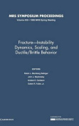 Fracture-Instability Dynamics, Scaling and Ductile/Brittle Behavior