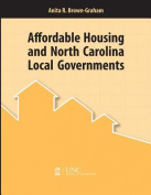 Affordable Housing and North Carolina Local Governments