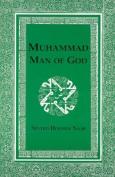 Muhammad, Man of God