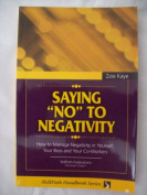 """Saying """"No"""" to Negativity/Putting Anger To Work For You/Learning to Laugh at Work/Exploring Personality Styles/Attitude Adjustment Pack"""