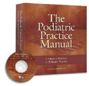 The Podiatric Practice Manual