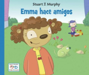 Emma Hace Amigos (Stuart J. Murphy's I See I Learn [Spanish]