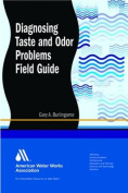 Diagnosing Taste and Odor Problems