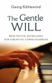 The Gentle Will