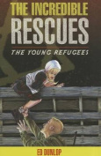 The Incredible Rescues