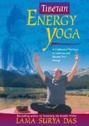 Tibetan Energy Yoga