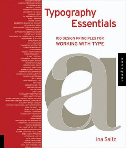 Typography Essentials: 100 Design Principles for Working with Type by Ina Saltz