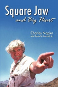 Square Jaw and Big Heart - The Life and Times of a Hollywood Actor