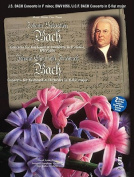 J.S. Bach - Concerto in F Minor, Bmv1056 & J.C.F. Bach - Concerto in E-Flat Major  : Music Minus One Book/2-CD Play-Along Pack