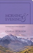 Morning & Evening, King James Version