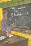 Murder on the Blackbaord