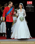 The Royal Wedding of Prince William and Kate Middleton (Life