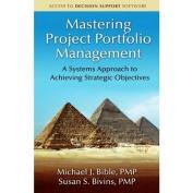 Mastering Project Portfolio Management