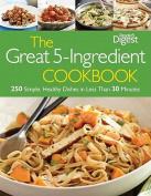 The Great 5 Ingredient Cookbook