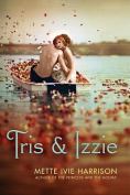 Tris and Izzie