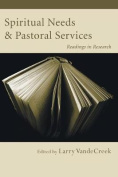 Spiritual Needs and Pastoral Services