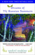 Dreams of My Russian Summers