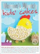 More Kids' Cakes (The Australian Women's Weekly