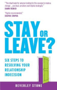 Stay or Leave?