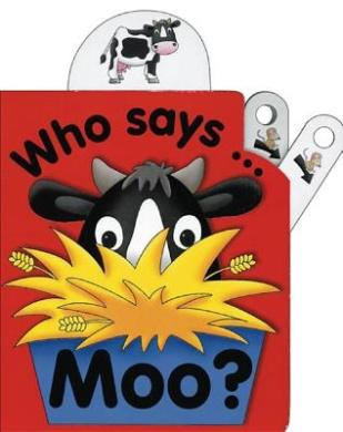 Flip Top: Who Says Moo? [Board book]