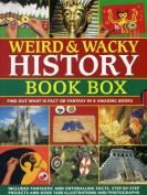 Weird & Wacky History
