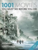 1001 Movies You Must See Before You Die. General Editor, Steven Jay Schneider