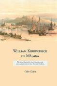 William Kirkpatrick of Malaga