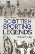 Scottish Sporting Legends