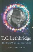 T.C. Lethbridge
