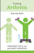 Treating Arthritis Exercise Book