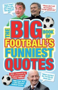 The Big Book of Football's Funniest Quotes