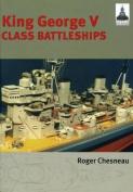 King George V Class Battleships