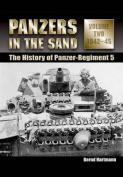 Panzers in the Sand: The History of the Panzer-Regiment 5