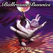 Ballroom Bunnies 2012 Calendar