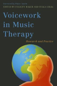 Voicework in Music Therapy