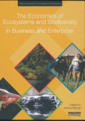 The Economics of Ecosystems and Biodiversity in Business and Enterprise