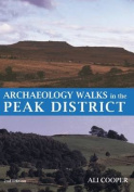 Archaeology Walks in the Peak District