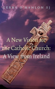 A New Vision for the Catholic Church