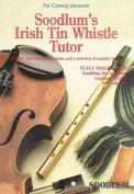 Soodlum's Irish Tin Whistle Tutor - Volume 1