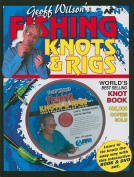 Geoff Wilson's Fishing Knots & Rigs [With DVD]