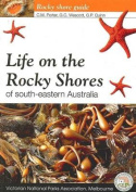 Life On The Rocky Shores of South Eastern Australia