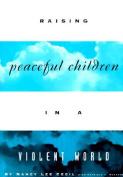Raising Peaceful Childr -Op/69