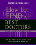 How to Find the Best Doctors Metropolitan Chicago