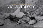 Violentology